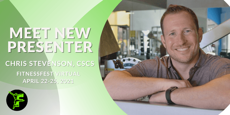 Meet New Presenter Chris Stevenson, CSCS