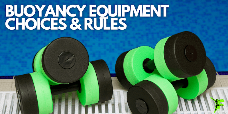 Buoyancy Equipment Choices & Rules