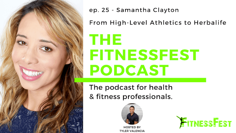 From High-Level Athletics to Herbalife feat. Samantha Clayton